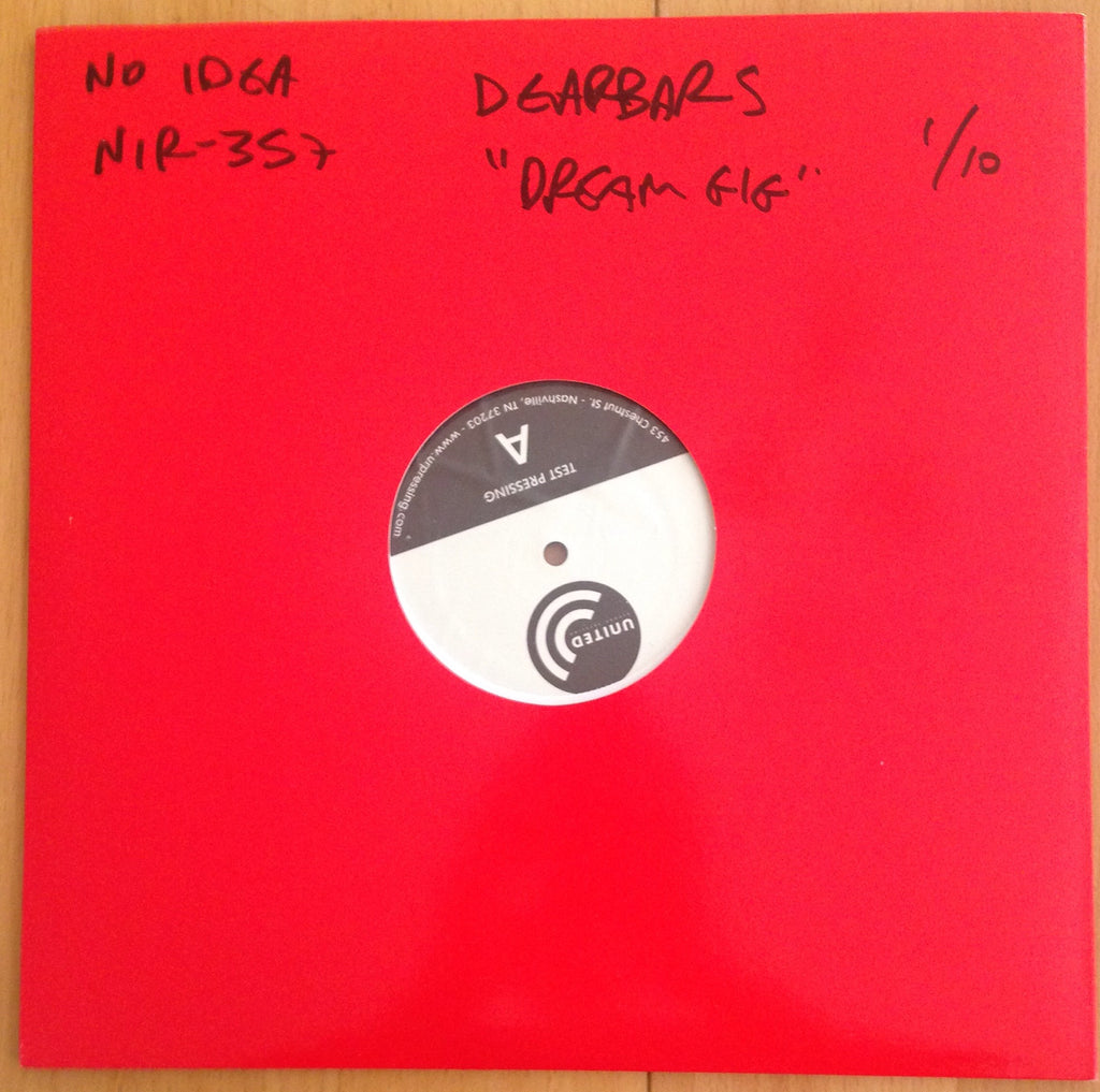 "DEAD BARS ""Dream Gig"" TEST PRESSING"