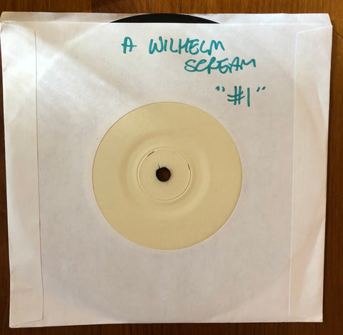 "A WILHELM SCREAM ""Number One"" TEST PRESSING"