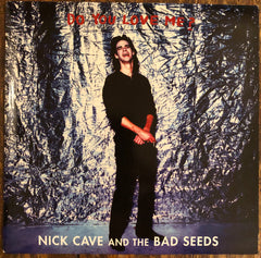 "NICK CAVE & THE BAD SEEDS ""Do You Love Me?"" PICTURE DISC"