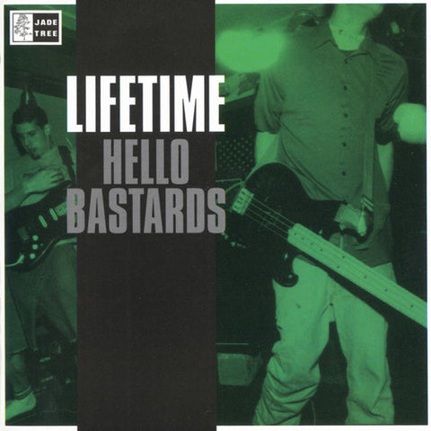 "LIFETIME ""Hello Bastards"""