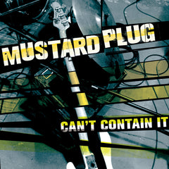 "MUSTARD PLUG ""Can't Contain It"""