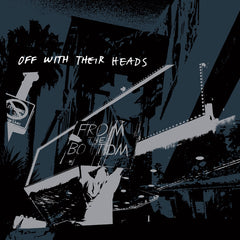 "OFF WITH THEIR HEADS ""From The Bottom"""