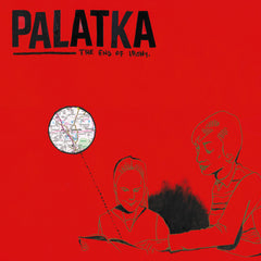 "PALATKA ""The End Of Irony"""