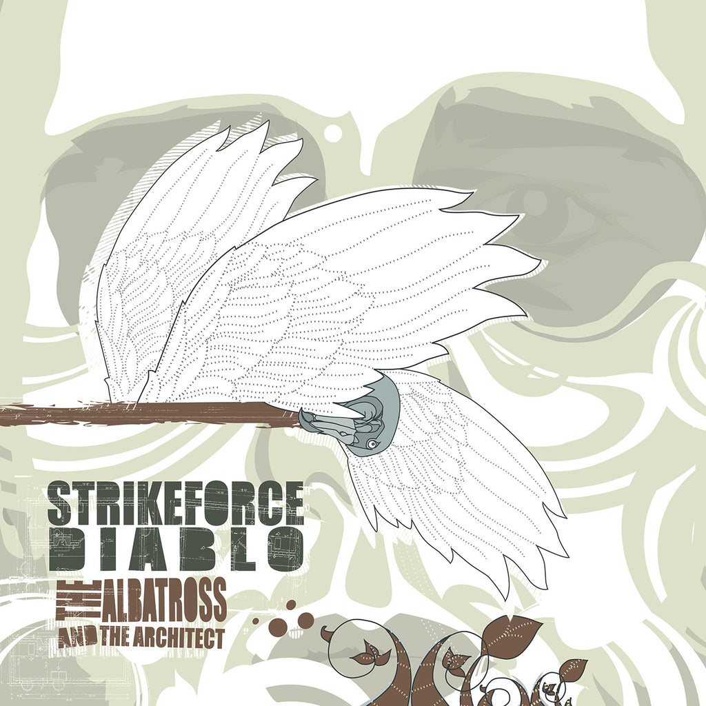 "STRIKEFORCE DIABLO ""The Albatross And The Architect"""