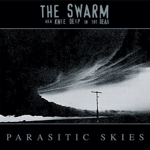 "SWARM A.K.A. KNEE DEEP IN THE DEAD ""Parasitic Skies"" CD"