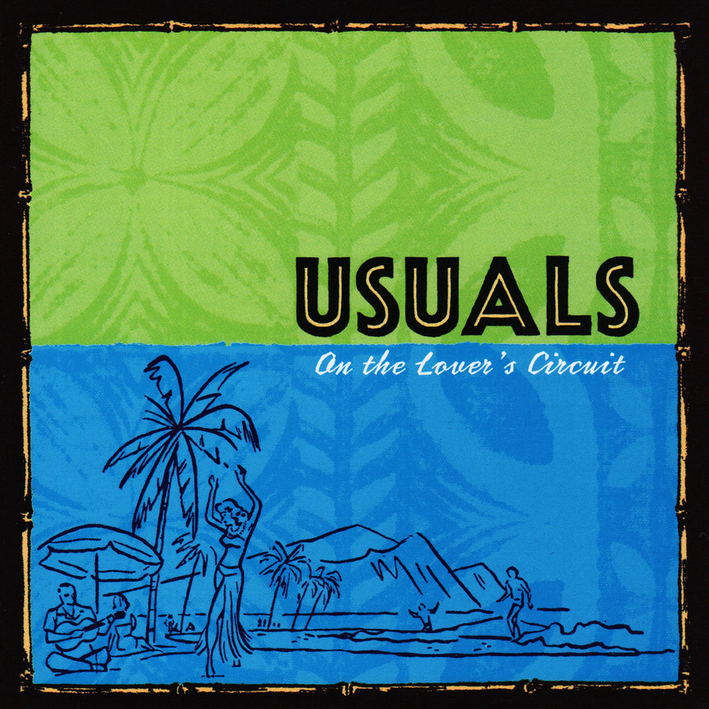 "USUALS ""On The Lover's Circuit"""