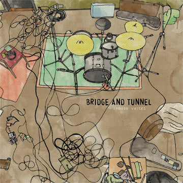 "BRIDGE AND TUNNEL ""Indoor Voices"""