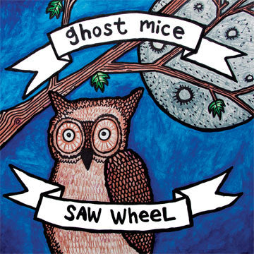 "GHOST MICE / SAW WHEEL ""Split"""