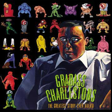 "GRABASS CHARLESTONS ""The Greatest Story Ever Hula'd"""
