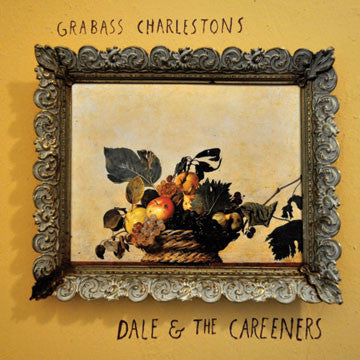 "GRABASS CHARLESTONS ""Dale And The Careeners"""