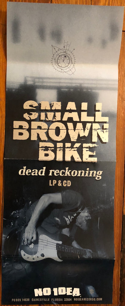 "SMALL BROWN BIKE ""Dead Reckoning"" Poster"