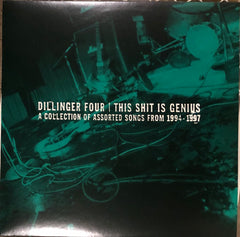 "DILLINGER FOUR ""This Shit Is Genius (1994 - 1997)"""