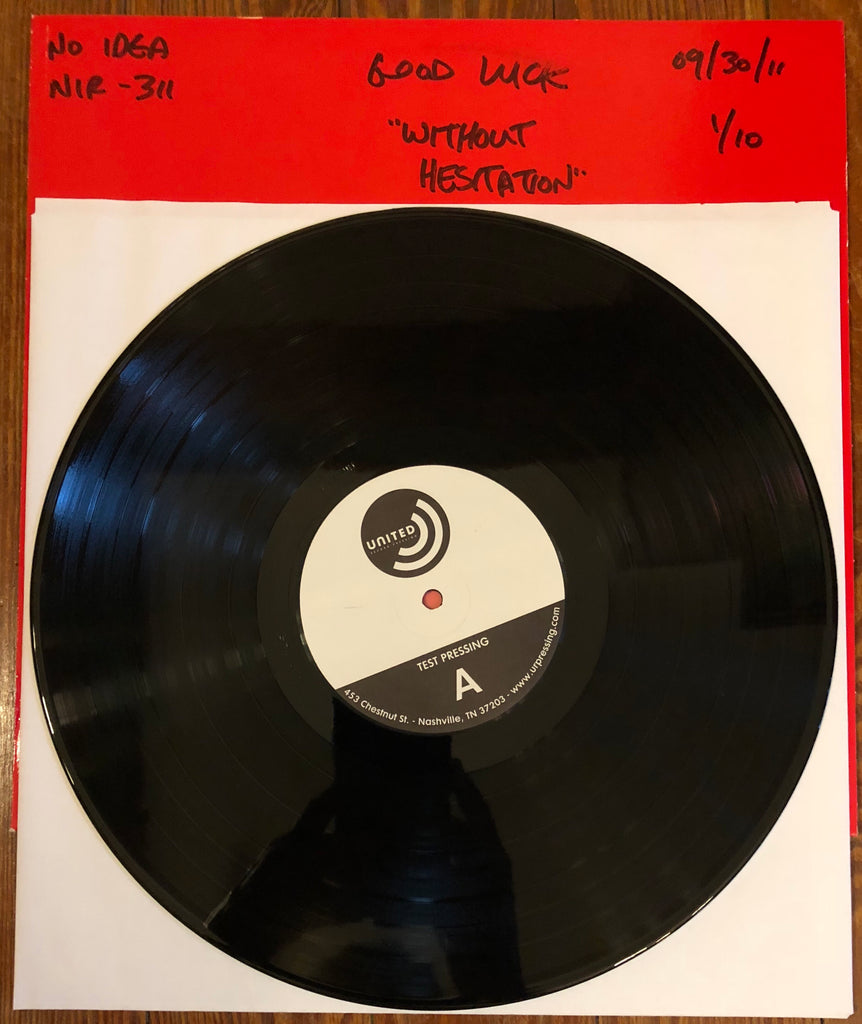 "GOOD LUCK ""Without Hesitation"" TEST PRESSING"