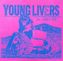 "YOUNG LIVERS ""I'm Infected!"""