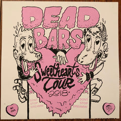 "DEAD BARS ""Dream Gig"" SWEETHEARTS TOUR Limited Screenprinted LP"