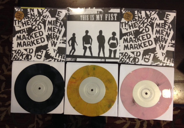 "MARKED MEN / THIS IS MY FIST ""Split"""