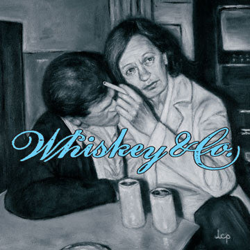 "WHISKEY & CO. ""Leaving The Nightlife"""
