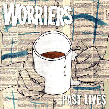 "WORRIERS ""Past Lives"""