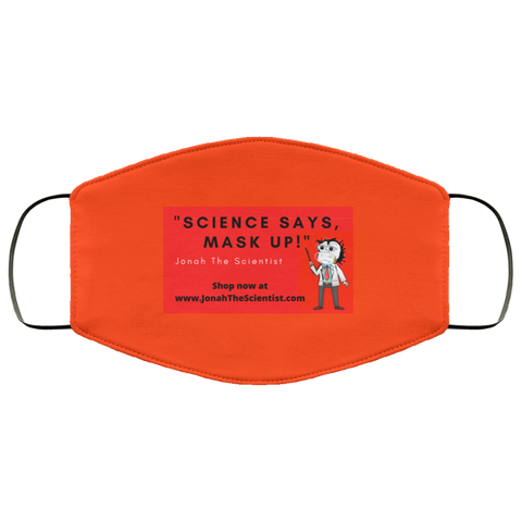 """Science Says, MASK UP!"" FMA Face Mask"