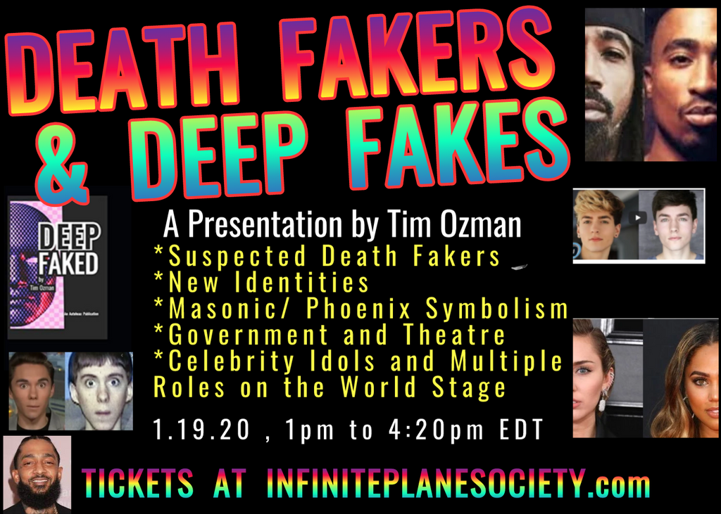 DEATH FAKERS & DEEP FAKES, a presentation by Tim Ozman 1.19.2020