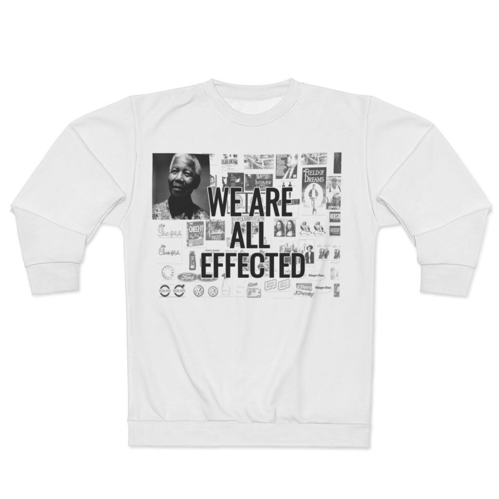 WE ARE ALL EFFECTED, MANDELA EFFECT,  Sweatshirt