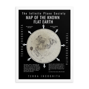 Infinite Plane Society MAP OF THE KNOWN FLAT EARTH,The only legit Flat Earth map.,  Framed poster