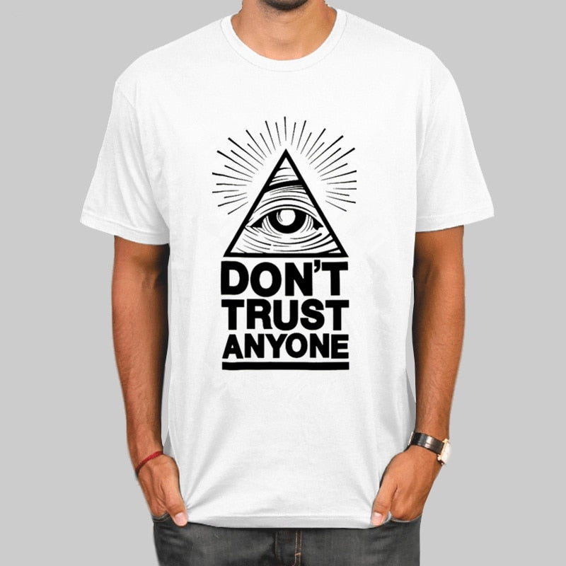 Dont Trust Anyone Illuminati All Seeing Eye T-shirts Summer Fashion Print t shirt Casual O-Neck Tshirt Brand Funny T-shirt Top T