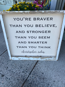 'You're braver than you believe...' Farmhouse Frame
