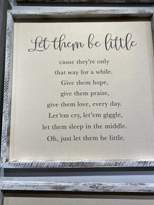 "'Let them be little"" Wall Art"