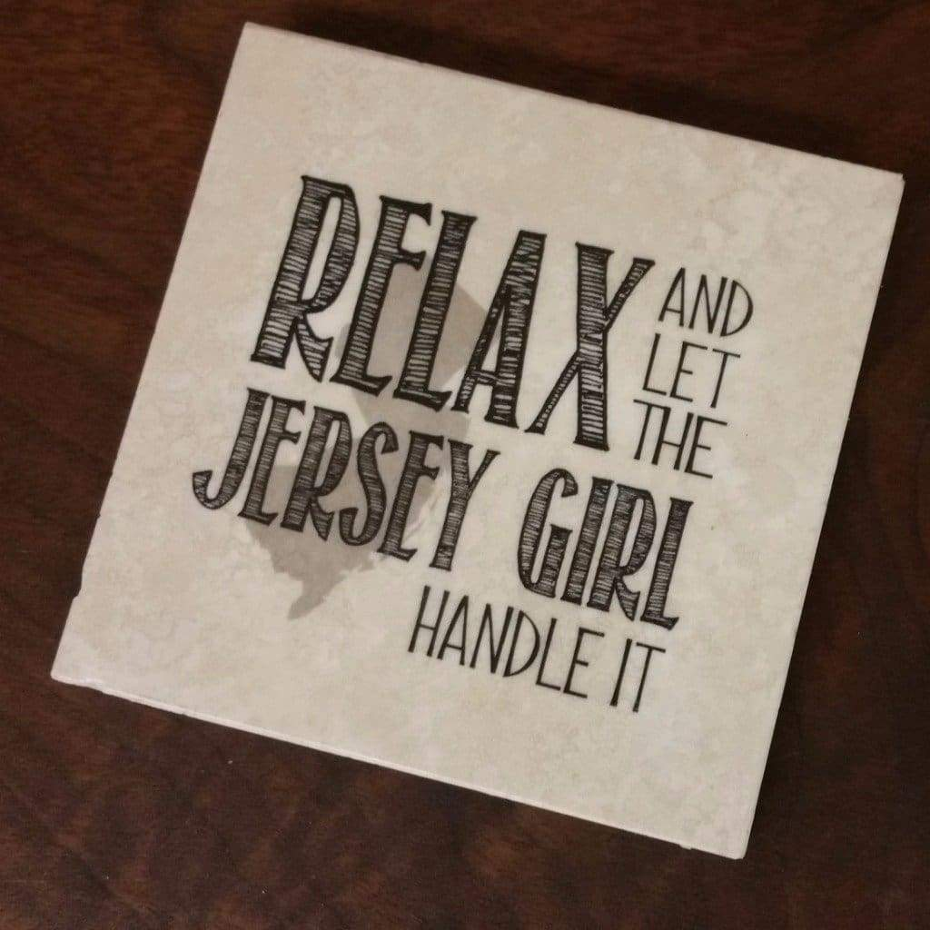 Relax and Let The Jersey Girl Coaster