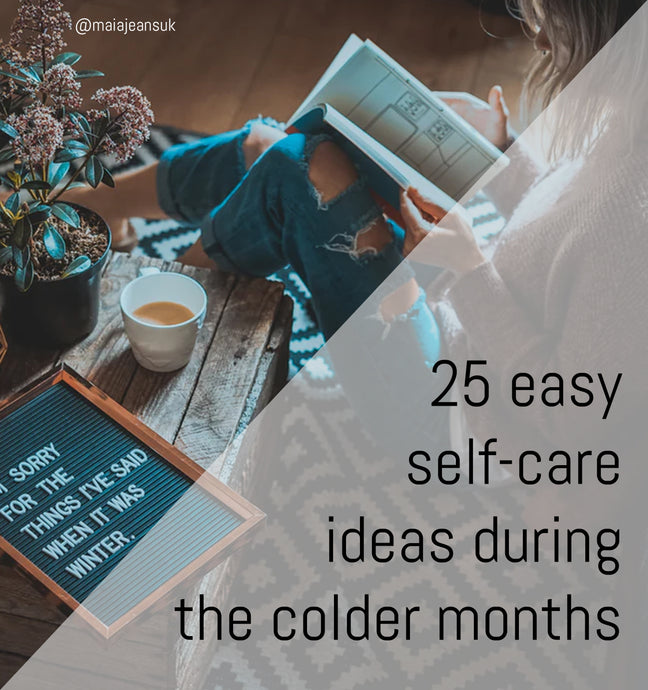 25 easy self-care ideas during the colder months