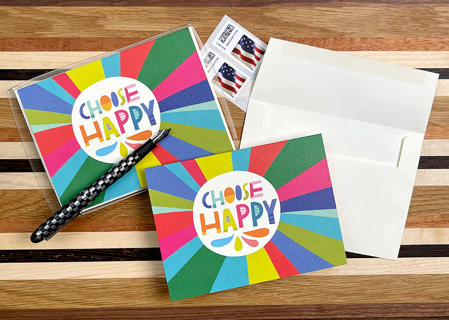 """CHOOSE HAPPY"" Notecard/Envelope Set"