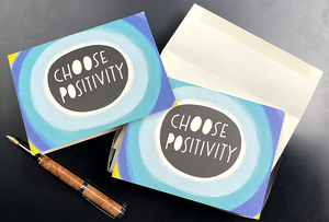 "Load image into Gallery viewer, ""CHOOSE POSITIVITY"" Notecard/Envelope Set"