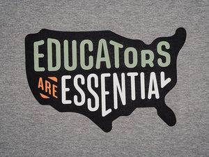 Educators are Essential (in America) long sleeve t-shirt
