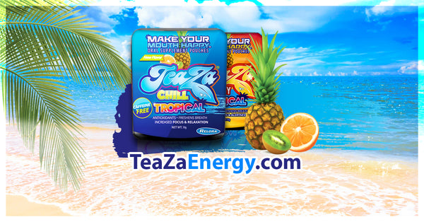 New flavors! Tropical flavored TeaZa® is now available in both Energy and Chill!