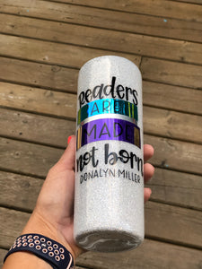20 oz Readers are Made Glitter Tumbler