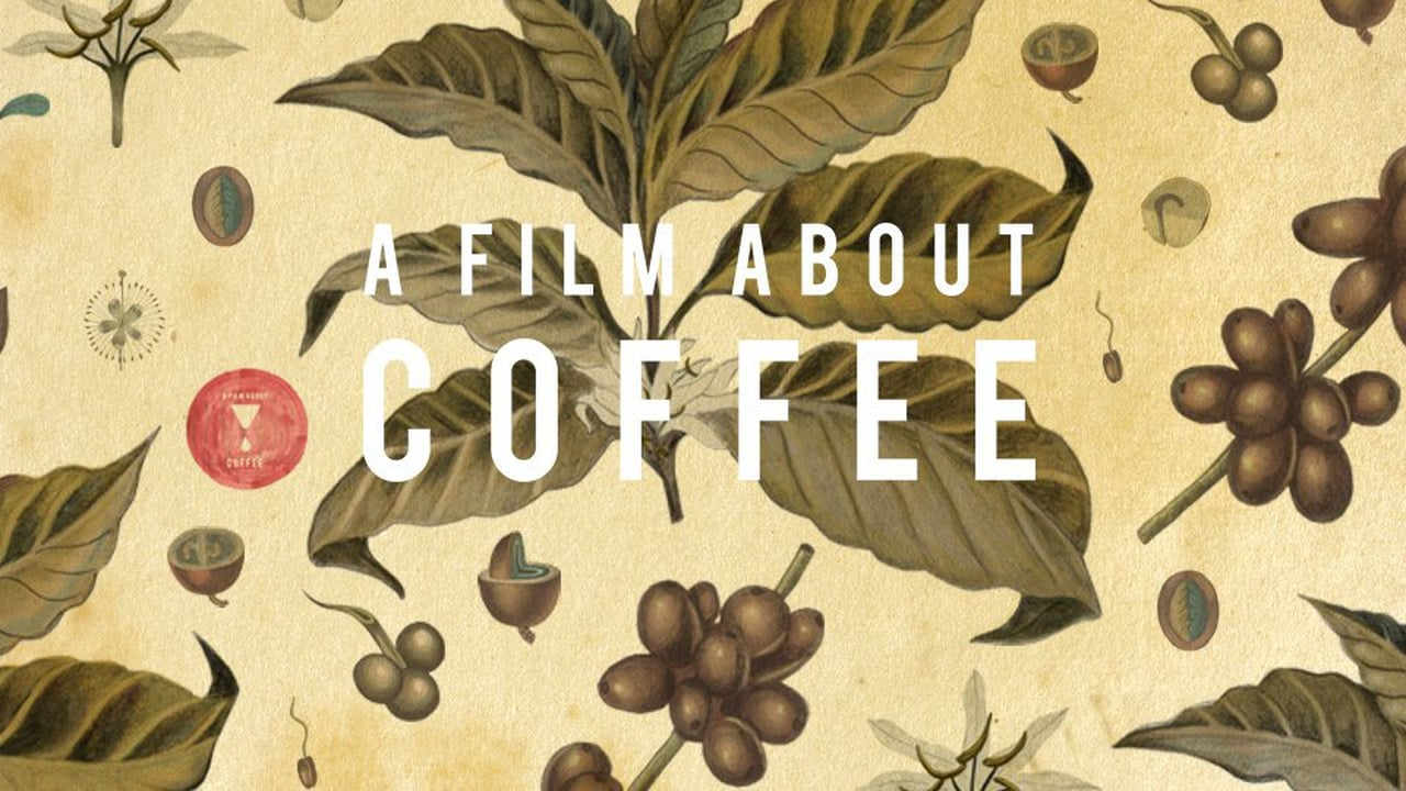 A Film About Coffee is Available on Vimeo