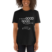 Load image into Gallery viewer, DO GOOD T-SHIRT (WH)