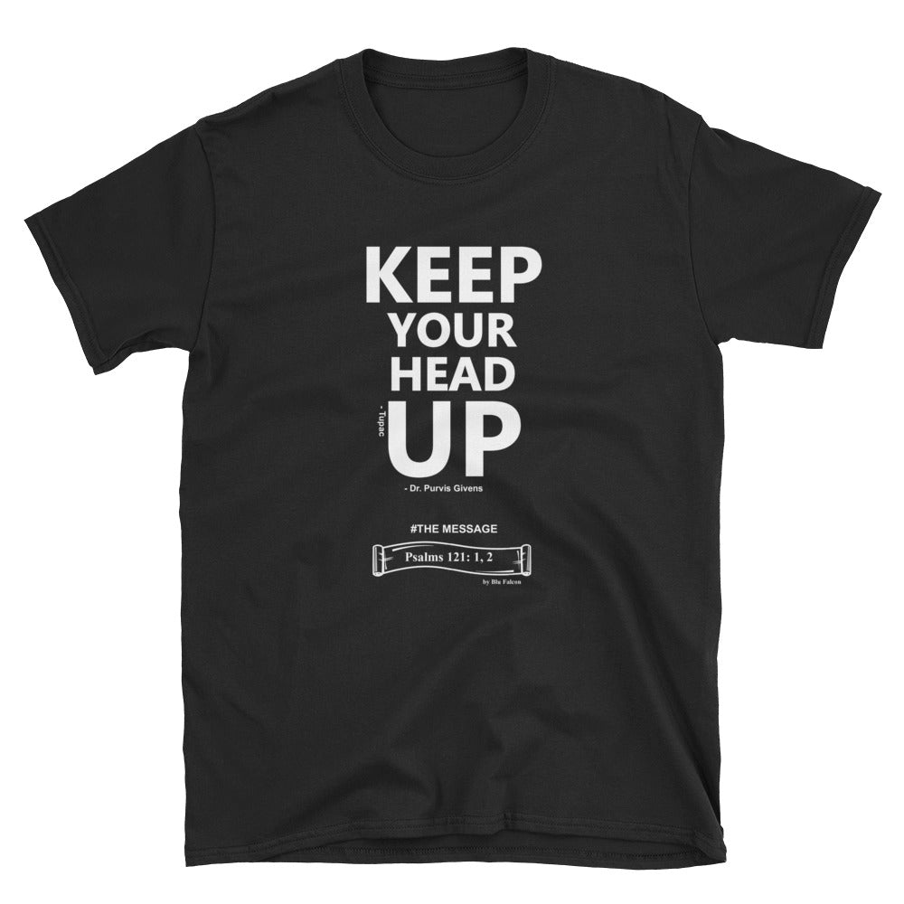 KEEP YOUR HEAD UP T-SHIRT (WH)