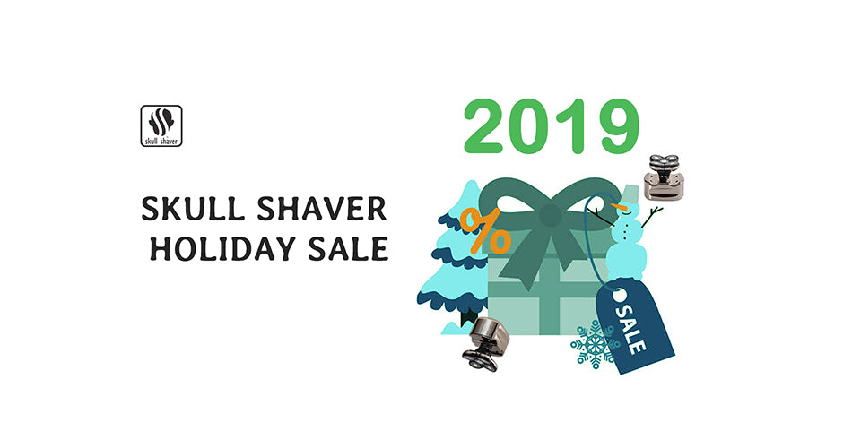 Skull Shaver Holiday Sale 2019 - The Ultimate Deals