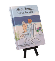 Life Is Tough but So Are You Miniature Book