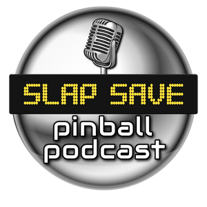 Slap Save Pinball Podcast