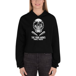 Poor Man's Pinball Podcast Skull and Flippers - Crop Hoodie - Silverball Swag