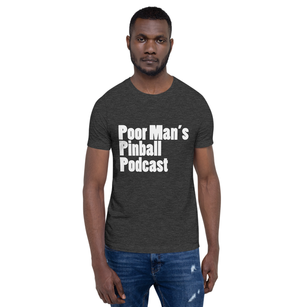 Poor Man's Pinball Podcast OG - Super Soft Unisex T-shirt - Silverball Swag