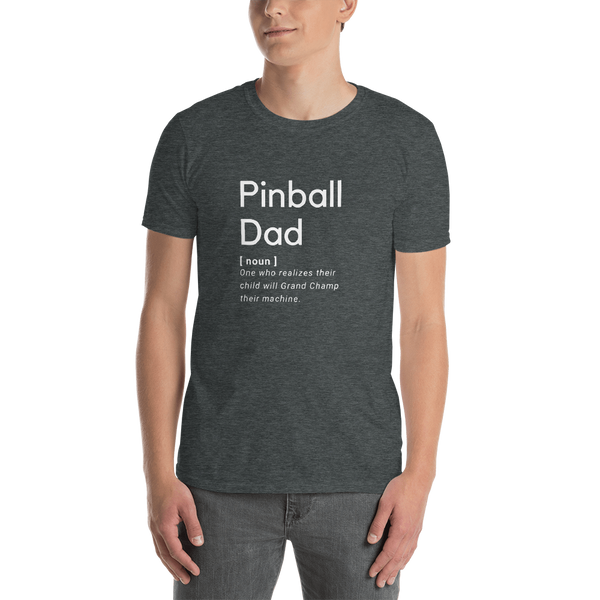 TEST Pinball Dad - Short-Sleeve Unisex T-Shirt - Silverball Swag