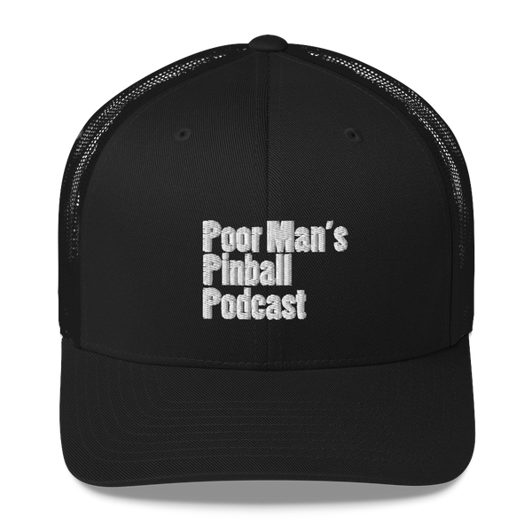 Poor Man's Pinball Podcast OG - Trucker Cap - Silverball Swag