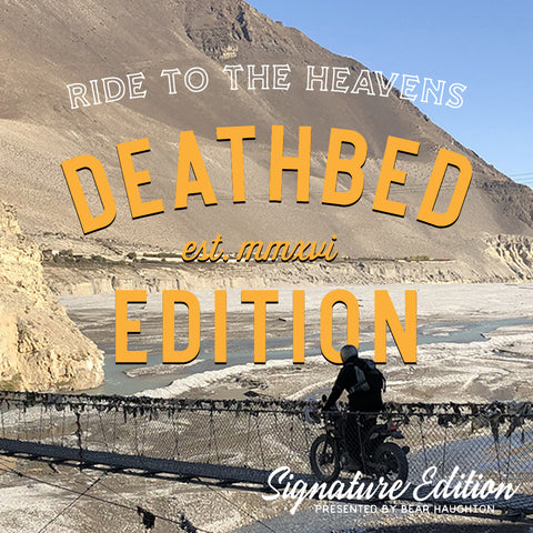 Ride to the Heavens - Deathbed Edition - NEPAL  $4799