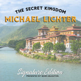 The Secret Kingdom - Michael Lichter Edition - BHUTAN $4499