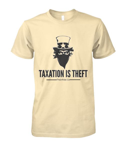 The Infidel Co. Taxation is Theft #REVOLT2020 T-shirt | Unisex Cotton Tee Andrew Jackson and Uncle Sam
