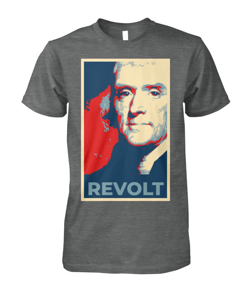 Thomas Jefferson Obama Poster Revolt Tee